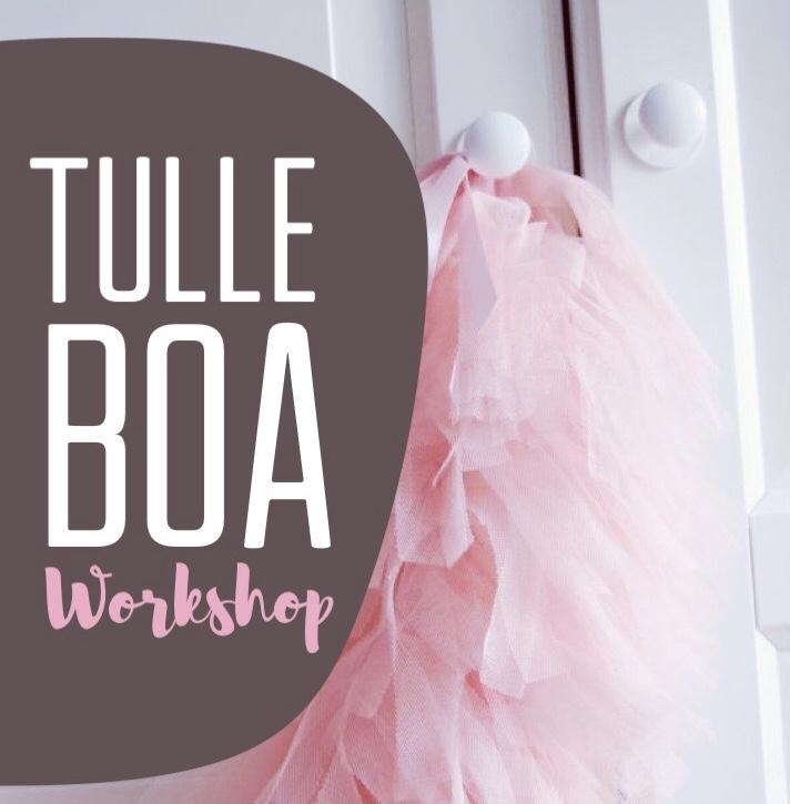 Tulle Boa Workshop